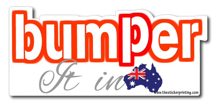 Custom bumper stickers in australia
